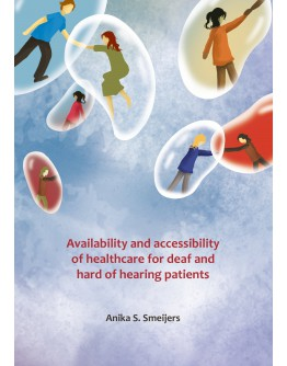 Availability and accessibility of healthcare for deaf and hard of hearing patients