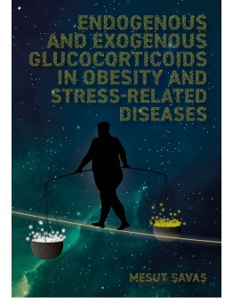 Endogenous and Exogenous Glucocorticoids in Obesity and Stress-Related Diseases