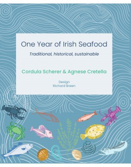 One Year of Irish Seafood Traditional, historical, sustainable