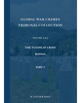 Global War Crimes Tribunal Collection Volume 2.B.3