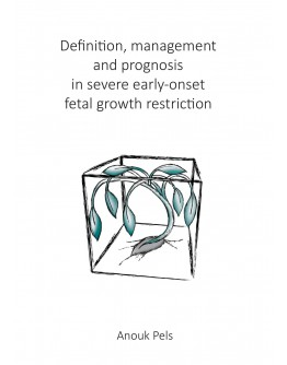 Definition, management and prognosis in severe early-onset fetal growth restriction