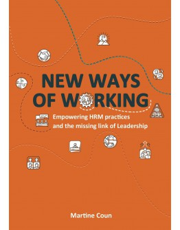 New Ways of Working Empowering HRM practices and the missing link of leadership