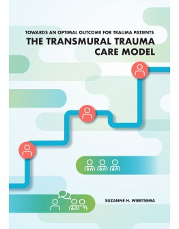 Towards an optimal outcome for trauma patients The Transmural Trauma Care Model
