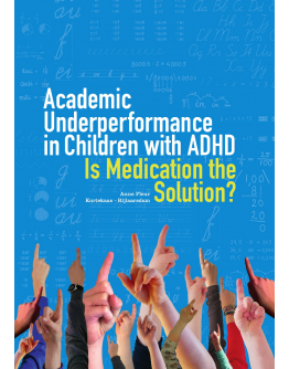 Academic Underperformance in Children with ADHD Is Medication the Solution?