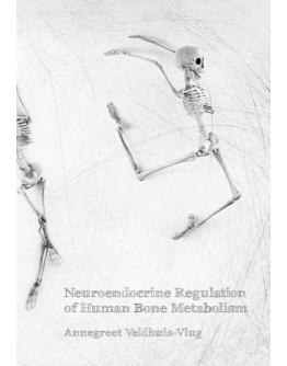 Neuroendocrine Regulation of Human Bone Metabolism