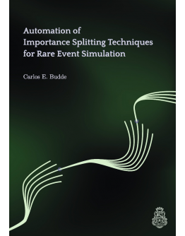 Automation of Importance Splitting Techniques for Rare Event Simulation