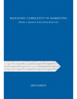 MANAGING COMPLEXITY IN MARKETING