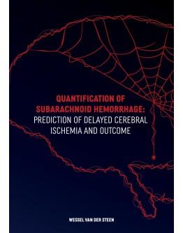 Quantification of Subarachnoid Hemorrhage: Prediction of Delayed Cerebral Ischemia and Outcome