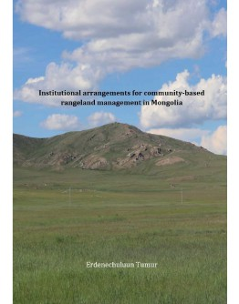 Institutional arrangements for community-based rangeland management in Mongolia