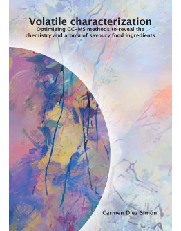 Volatile characterization Optimizing GC-MS methods to reveal the chemistry and aroma of savoury food ingredients