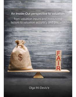 An inside-out perspective to valuation: from valuation inputs and institutional factors to valuation accuracy and precision