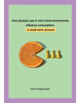How physical cues in micro food environments influence consumption: A social norm account