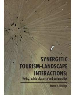 Synergetic Tourism-Landscape Interactions: Policy, public discourse and partnerships