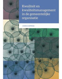 Kwaliteit en kwaliteitsmanagement in de gemeentelijke organisatie