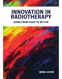 Innovation in radiotherapy going from good to better innovation