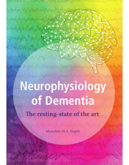 Neurophysiology of Dementia. The resting-state of the art