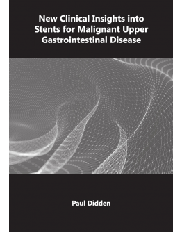 New Clinical Insights into Stents for Malignant Upper Gastrointestinal Disease