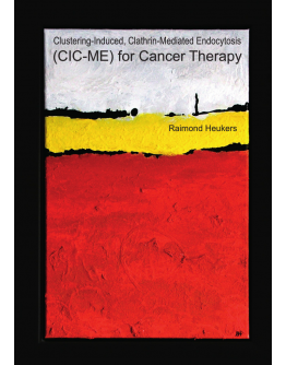 Clustering-Induced, Clathrin-Mediated Endocytosis (CIC-ME) for Cancer Therapy
