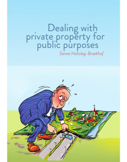 Dealing with private property for public purposes