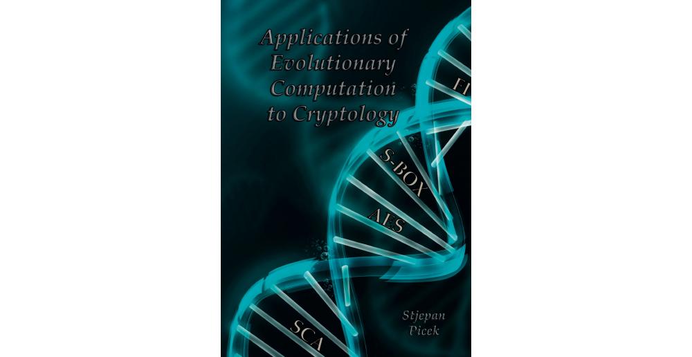 Applications of Evolutionary Computation to Cryptology