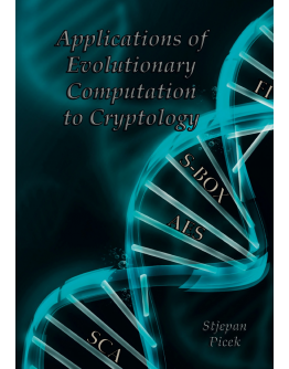 Applications of Evolutionary Computation to Cryptology